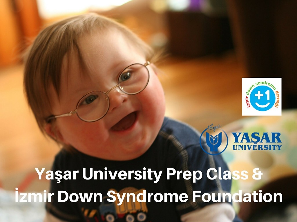 YaşarUniversity Prep Class & İzmir Down Syndrome Foundation